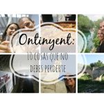 Ontinyent: 10 cosas que no debes perderte