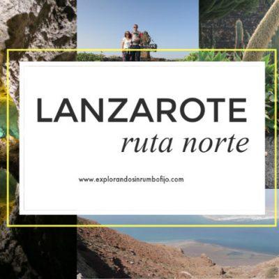 Ruta por el norte de Lanzarote